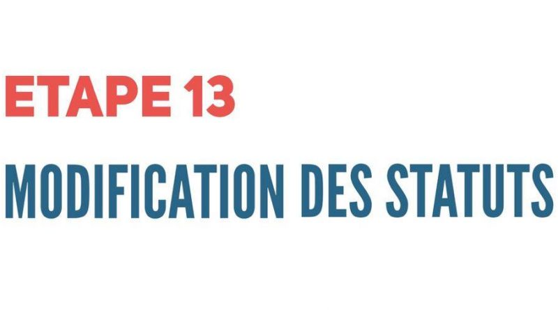 Etape 13 - Modification des statuts